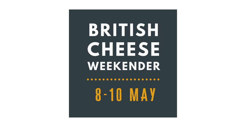 The British Cheese Weekender (8-10th May 2020) – Join Specialist Cheesemakers for Tastings and Tutorials at Home